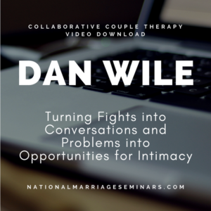 Dr. Dan Wile Collaborative Couples Therapy