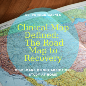Dr. Patrick Carnes Roadmap to Recovery
