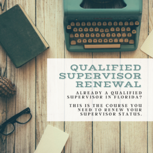 Florida Qualified Supervisor Renewal