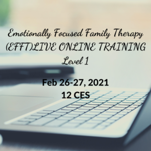 Emotionally Focused Family Therapy Online Training