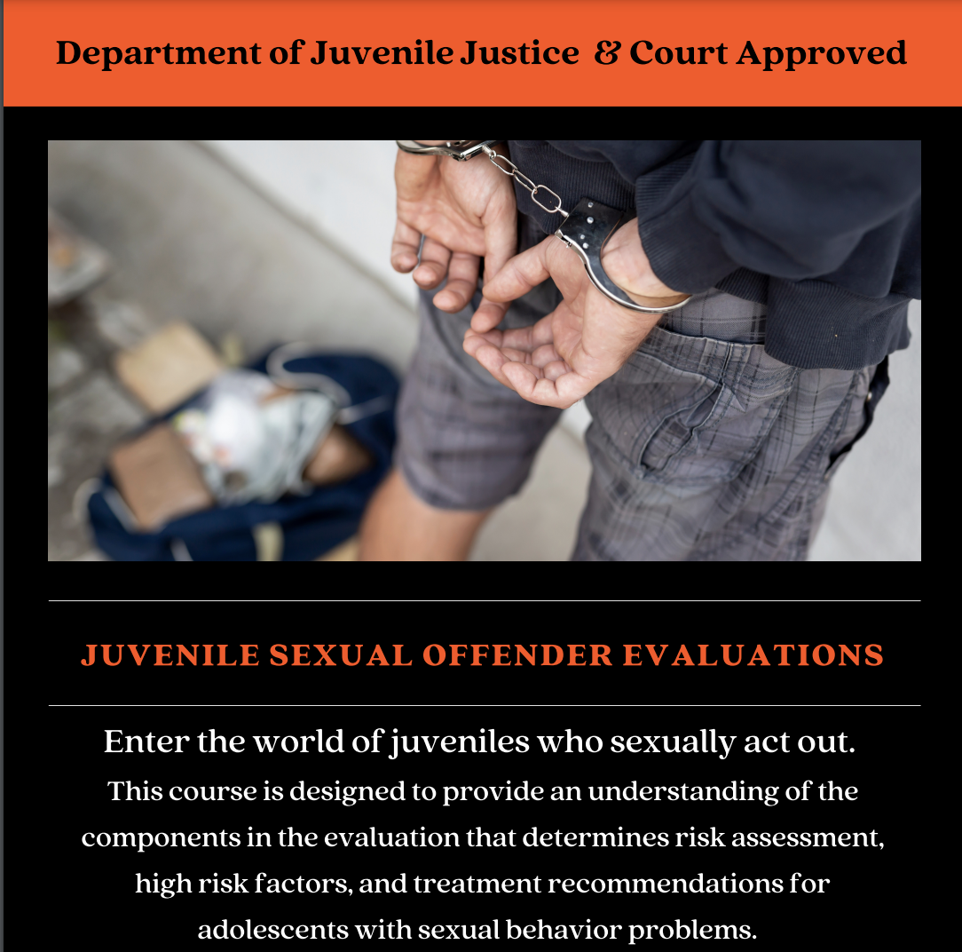 Juvenile Sexual Offender Evaluation